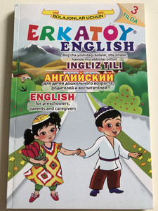 Erkatoy English (Alphabet, Sounds, Games) by Nodir Yusupov / Bolajonlar Uchun / Sano-standart nashriyoti toshkent 2017 / Uzbek - Russian - English / Paperback 2017 (9789943499850)