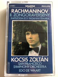 Rachmaninov - II. Zongoraverseny / Rapszódia Egy Paganini - Témára / Kocsis Zoltán / San Francisco Symphony Orchestra / Conducted: Edo De Waart / HUNGAROTON CASSETTE STEREO / MK 12928
