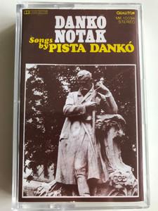 Dankó Nóták - Songs By Pista Dankó / HUNGAROTON CASSETTE STEREO / MK 10094
