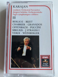 Karajan Conducts Orchestral Favourites / Dirigiert beliebte Orchesterstucke / Pages symphoniques celebres III / Berlioz, Bizet, Chabrier, Granados, Puccini, Offenbach, J. Strauss i Verdi, Weinberger / EMI CASSETTE STEREO / EG 69467