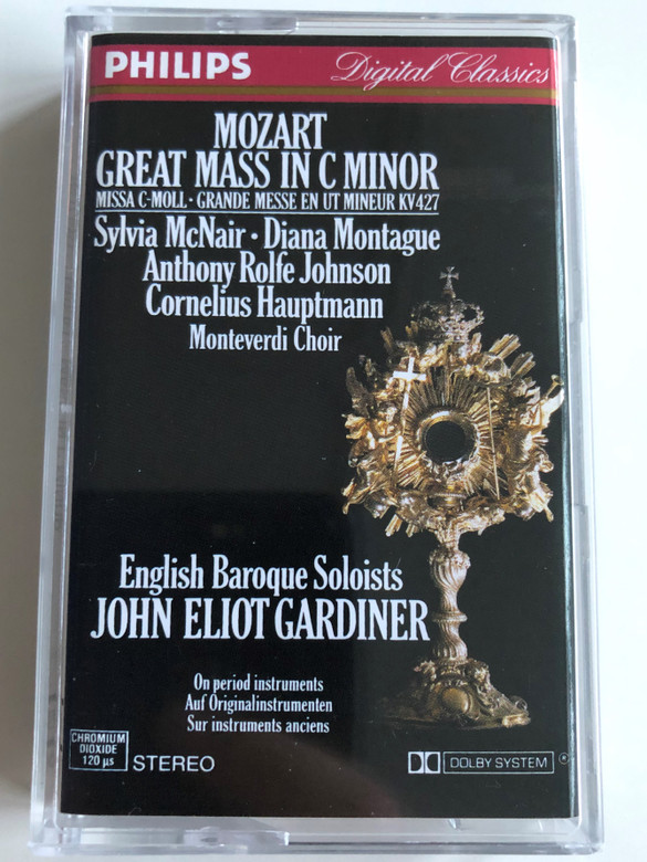Mozart ‎– Great Mass in C minor, KV 427 / Sylvia McNair, Diana Montague, Anthony Rolfe Johnson, Cornelius Hauptmann / Monteverdi Choir / English Baroque Soloists / John Eliot Gardiner / PHILIPS CASSETTE STEREO / 420 210-4