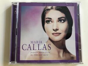 Maria Callas - popular music from tv, film and opera / Philadelphia, Diva, Trainspotting, Basquiat / 2CD EMI Classics / Audio CD 2000 (724356746626)