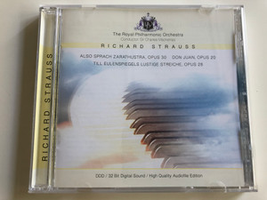 Richard Strauss - Also Sprach Zarathustra, opus 30, Don Juan, Opus 20 / Till Eulenspiegels Lustige Streiche, op. 28 / The Royal Philharmonic Orchestra / Conductor Sir Charles Mackerras / Audio CD 1993 / 204470-201 (4011222044709)