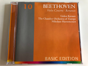Beethoven - Violin Concerto - Romances / Gidon Kremer, The Chamber Orchestra of Europe / Conducted by Nikolaus Harnoncourt / Basic Edition 10 / Audio CD 2001 (685738929221)