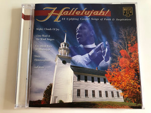 Hallelujah! 18 Uplifting Gospel Songs of Faith & Inspiration / Mighty Clouds of Joy, Clara Ward & the Ward Singers, Five Blind Boys of Mississippi, Dixie Hummingbirds and mor / Audio CD 1997 / MCCD 298 (5014797292987)