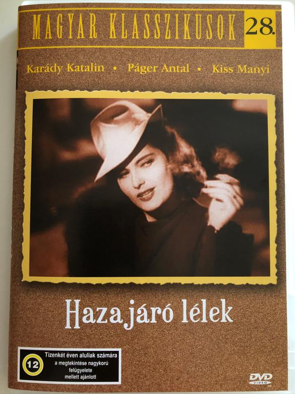 Hazajáró lélek DVD 1940 / Directed by Zilahy Lajos / Starring: Karády Katalin, Páger Antal, Kiss Manyi / Hungarian B&W Classic film / Magyar Klasszikusok 28. (5999551920835)