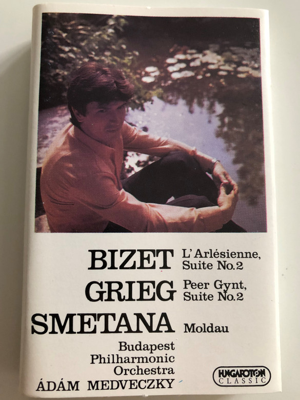 Bizet - L' Arlesienne, Suite No.2 / Grieg - Peer Gynt, Suite No.2 / Smetana - Moldau / Budapest Philharmonic Orchestra / Conducted: Ádám Medveczky / HUNGAROTON CASSETTE STEREO / MK 11813
