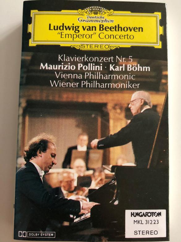 "Ludwig van Beethoven - ""Emperor"" Concerto / Klavierkonzert Nr.5 / Maurizio Pollini, Karl Böhm / Vienna Philharmonic / Wiener Philharmoniker / Deutsche Grammophon CASSETTE STEREO / MKL 31223"