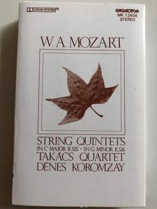 W.A.Mozart - String Quintets In C Major K515, In G Minor K516 / Takacs Quartet, Denes Koromzay / HUNGAROTON CASSETTE STEREO / MK 12656