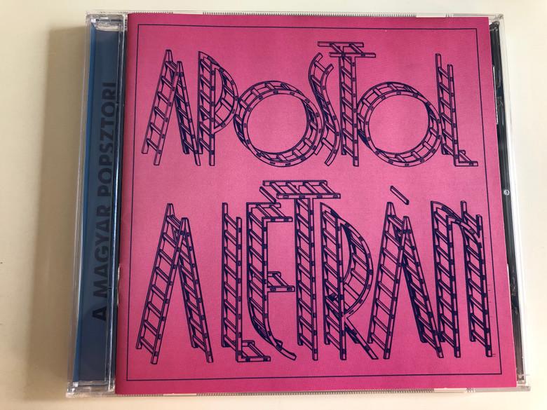 Apostol - A létrán / A Magyar Popsztori / Hungarian Pop Band / Audio CD 2004 / Hungaroton HCD 17529 (5991811752927)