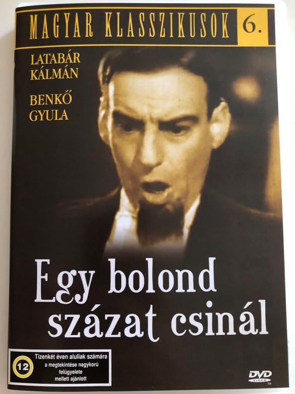 Egy bolond százat csinál DVD 1942 / Directed by Martonffy Emil / Starring: Latabár Kálmán, Benkő Gyula / Magyar Klasszikusok 6. / Hungarian Classic B&W film (5999881068917)