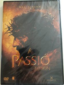 The Passion of the Christ DVD A Passió / Mel Gibson filmje / Directed by Mel Gibson / Starring: Jim Caviezel, Monica Bellucci, Maia Morgenstern, Sergio Rubini (5999544250321)