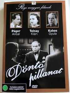 Döntő Pillanat DVD / Directed by Ladislaus Vajda / Starring. Páger Antal, Tolnay Klári, Kabos Gyula, Ajtay Andor, Várkonyi Balázs / Hungarian Classic B&W / Régi magyar filmek 11. (5999882685106)