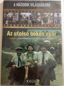 Az utolsó békés nyár DVD 2012 The last peaceful summer / Directed by Karl Höffkes /Europe in 1938 / Pre- WWII archive footage from private collections / Európa a Második Világháború előtt (BH530101)
