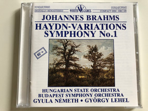 Johannes Brahms - Haydn-variations Symphony No.1 / Hungarian State Orchestra, Budapest Symphony Orchestra / Conducted by Gyula Németh, György Lehel / Hungaroton White Label Audio CD HRC 109 (HRC109)