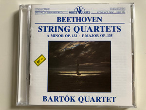 Beethoven - String Quartets / A Minor Op. 132, F Major Op. 135 / Bartók Quartet / Hungaroton White Label Audio CD 1989 / HRC 126 (HRC126)