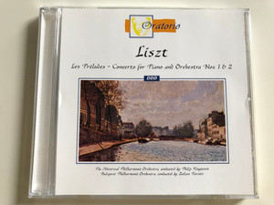 Liszt - Les Préludes - Concerto for Piano and Orchestra Nos. 1 & 2 / The Montreal Philharmonic Orchestra conducted by Philip Kingtown / Budapest Philharmonic Orchestra, Conducted by Zoltán Kováts / Audio CD 1999 (5021364700721)