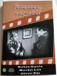 Pay Nagysád! DVD 1937 Fizessen Nagysád! / Directed by Ráthonyi Ákos / Starring: Kabos Gyula, Jávor Pál, Muráti Lili / B&W Hungarian Classic (5996051280438)