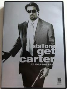 Get Carter DVD 2000 Az Igazság fáj / Directed by Stephen Kay / Starring: Sylvester Stallone, Miranda Richardson, Rachael Leigh Cook, Rhona Mitra (GetCarterDVD)