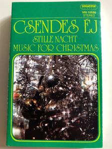Csendes Éj / Stille Nacht / Music For Christmas / HUNGAROTON CASSETTE STEREO / MK 16598