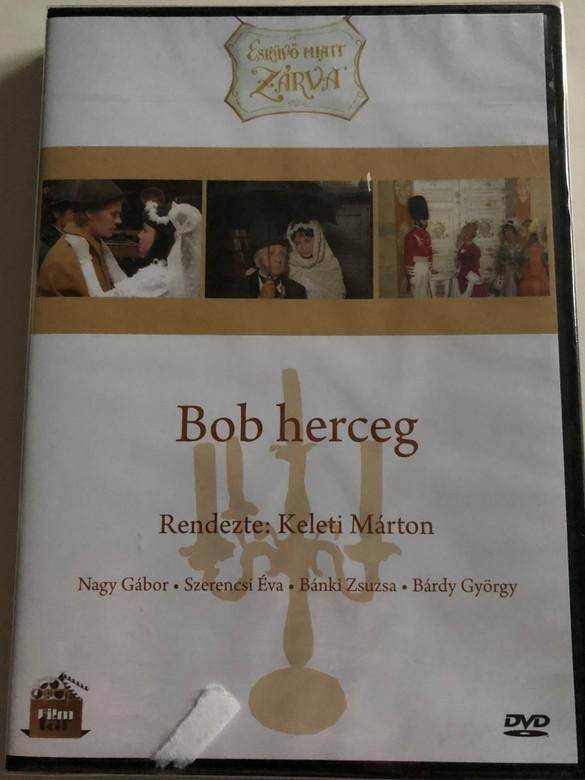 Prince Bob DVD 1972 Bob Herceg / Hungarian Operetta / Directed by Keleti Márton / Starring: Nagy Gábor, Szerencsi Éva, Bánki Zsuzsa, Bárdi György, Tordai Teri (5999542819698)