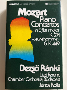 "Mozart - Piano Concertos In E Flat Major K. 271 ""Jeunehomme"" & K. 449 / Dezső Ránki, Liszt Ferenc Chamber Orchestra / Conducted: János Rolla ‎/ HUNGAROTON CASSETTE STEREO / MK 12685"