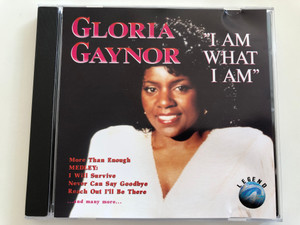 "Gloria Gaynor - ""I am What I am"" / More than Enough, Medley: I WIll Survive, Never Can say goodbye / Audio CD 1993 / WZ 90022 (4005092900227)"
