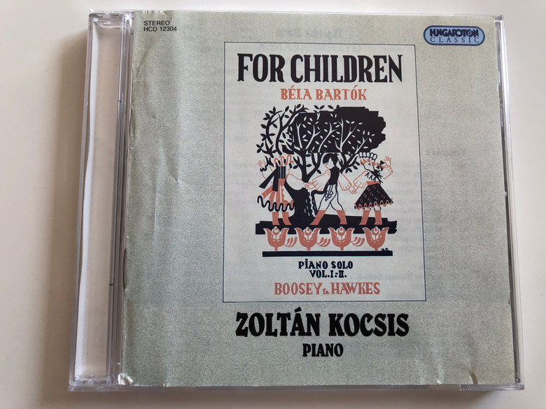 Béla Bartók - For Children / Piano Solo Vol I-II. / Zoltán Kocsis, piano / Hungaroton Classic Audio CD 1994 / HCD 12304 / Boosey & Hawkes (5991811230425)