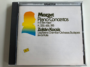 W. A. Mozart Piano Concertos in B flat Major - K.238, 456, 595 / Zoltán Kocsis Piano / Liszt Ferenc Chamber Orchestra, Budapest / Conducted by János Rolla / Hungaroton Classic Audio CD 1996 / HCD 31172 (5991813117229.)