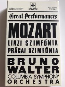 Great Performances / Mozart - Linzi Szimfónia, Prágai Szimfónia / Bruno Walter / Columbia Symphony Orchestra / HUNGAROTON CASSETTE STEREO / MKL 12716