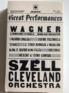 Great Performances / Wagner - A Nibelung Gyürüje, Zenekari Részletek / Széll, Cleveland Orchestra / HUNGAROTON CASSETTE STEREO / MKL 12605