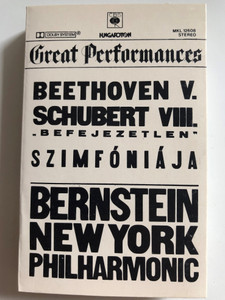 "Great Preformances / Beethoven V. , Schubert VIII. ""Befejezetlen"" Szimfóniája / Bernstein / New York Philharmonic / HUNGAROTON CASSETTE STEREO / MKL 12608"