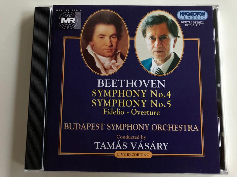 Beethoven - Symphony No. 4, No. 5 Fidelio - Overture / Budapest Symphony Orchestra / Conducted by Tamás Vásáry / Live Recording / Hungaroton Classic Audio CD 1997 / HCD 31719 (5991813171924