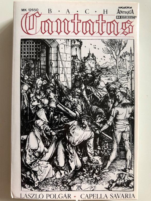 Bach - Cantatas / László Polgár, Capella Savaria / Conducted: Pál Németh / Hungaroton Antiqua CASSETTE STEREO / MK 12650
