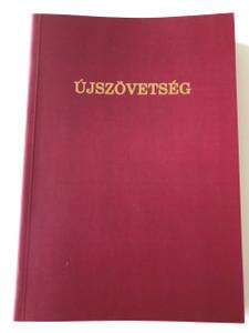 Hungarian New Testament CSIA / Újszövetség Csia Lajos Forditása szerint / Paperback, 1997 (3rd edition) (0I-672X-6NT8)