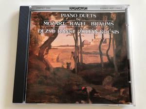 Piano Duets by Mozart, Ravel, Brahms / Dezső Ránki, Zoltán Kocsis / Hungaroton Audio CD 1987 / HCD 11646-2 (HCD 11646-2)
