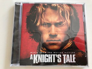 A Knight's Tale / Heath Ledger, Mark Addy, Rufus Sewell / Music from the motion Picture / Audio CD 2001 / Sony Music (5099750309629)