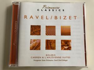 Ravel/Bizet / Bolero, Carmen & L'arlesienne Suites / Hungarian State Orchestra / Conducted: Emil Edlinger / Primavera Classics Audio CD / 3516132