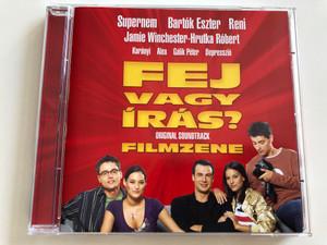 Fej vagy írás? / Original Soundtrack - Filmzene / Supernem, Bartók Eszter, Reni, Jamie Winchester-Hrutka Róbert / Audio CD 2005 / Tomtom Records TTCD 77 (5999524960783)