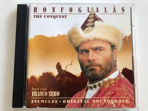 Honfoglalás - The Conquest / Original Soundtrack / Filmzene / Árpád vezér - Franco Nero / Audio CD 1996 / Magneoton (706301712122)