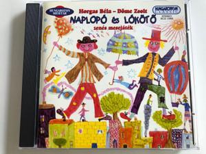Horgas Béla - Dome Zsolt: Naplopó És Lókötő / zenes mesejatek / Hungaroton Audio CD 1982 / HCD 13900