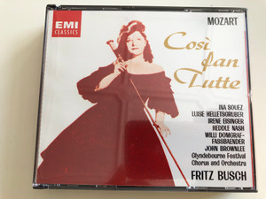 Mozart - Cosi fan Tutte / 2 CD / na Souez, Luise Helletsgruber, Irene Eisinger, Heddle Nash / Glyndebourne Festival Chorus and Orchestra / Conducted by Fritz Busch / EMI Classics Audio CD 1991 / CDHB 63864 (077776386423)