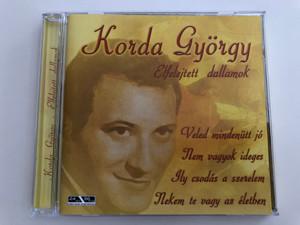 Korda György - Elfelejtett dallamok / Veled mindenütt jó, Nem vagyok ideges, Ily Csodás a szerelem / Audio CD 2006 Membran Music / 223 427 (4011222234278)