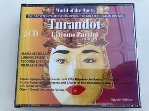 World of the Opera - Giacomo Puccini: Turandot / The Greatest Italian Operas / 2 CD / Maria Slatinaru, Ludovic Spiess, Teodora Lucaciu, Nicolae Florei / Studio Symphony Orchestra and Chorus of the Romanian RTV / Conducted by Carol Litvin / (7619929191527)