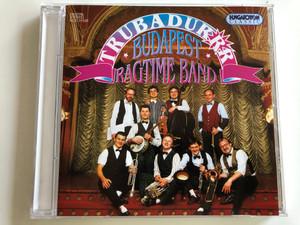 Trubadurrr - Budapest Ragtime Band / Hungaroton Audio CD Stereo 1995 / HCD 31532