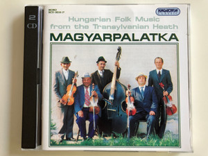 Hungarian Folk Music From The Transylvanian Heath - Magyarpalatka / Hungaroton 2x Audio CD Mono 1996 / HCD 18216-17