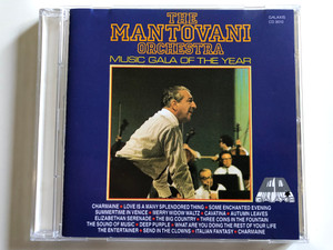 The Mantovani Orchestra – Music Gala Of The Year / Charmaine, Love Is A Many Splendored Thing, Some Enchanted Evening, Summertime In Venice, Merry Widow Waltz, Cavatina, Autumn Leaves / Galaxis Audio CD Stereo / CD 9010