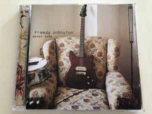 Freedy Johnston - never home / Audio CD 1997 / Warner music EW 851 (075596192026)