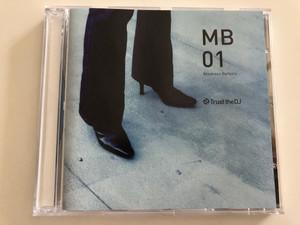 Mistress Barbara - MB 01 / Trust the DJ / Audio CD 2001 / Lalazar Ltd (5060031890129)