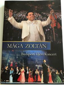 """Mága Zoltán - Budapest Újévi Koncert DVD 2009 / """"Zenés utazás a világ körül"""" / Sony Music Entertainment / Mága Zoltán és sztárvendégei / """"Musical journey around the world"""" (886975172597)"""